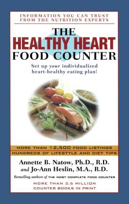 The Healthy Heart Food Counter - Natow, Annette B, Dr., and Heslin, Jo-Ann