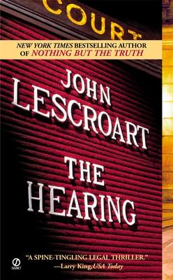 The Hearing - Lescroart, John
