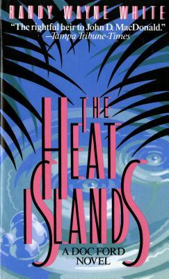 The Heat Islands - White, Randy Wayne