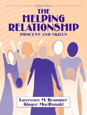 The Helping Relationship: Process and Skills - Brammer, Lawrence M
