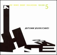 The Henry Brant Collection, Vol. 5: Autumn Hurricanes - Craig Maddox (baritone); Janice Jenkins (soprano); Jean Rickman (flute); Molly Rich (soprano);...