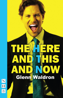 The Here and This and Now - Waldron, Glenn