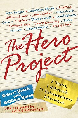 The Hero Project - Hatch, Robert, and Hatch, William