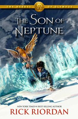 The Heroes of Olympus - Book Two: The Son of Neptune - Riordan, Rick