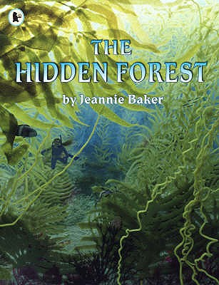 The Hidden Forest - Baker, Jeannie