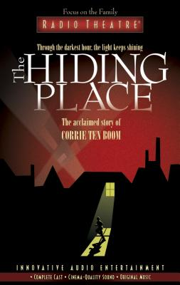The Hiding Place - Ten Boom, Corrie, and Arnold, Dave (Producer), and Arnold, Dave (Adapted by)