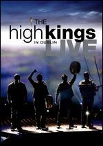 The High Kings: Live in Dublin