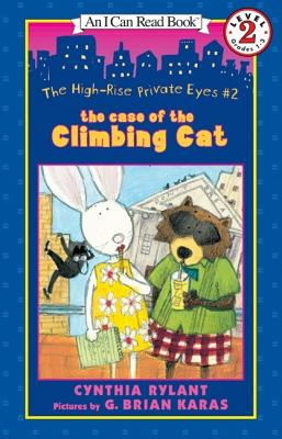 The High-Rise Private Eyes #2: The Case of the Climbing Cat - Rylant, Cynthia