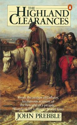 The Highland Clearances - Prebble, John