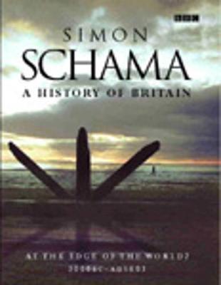 The History of Britain, Vol. 1 - Schama, Simon