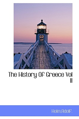 The History of Greece Vol II - Holm