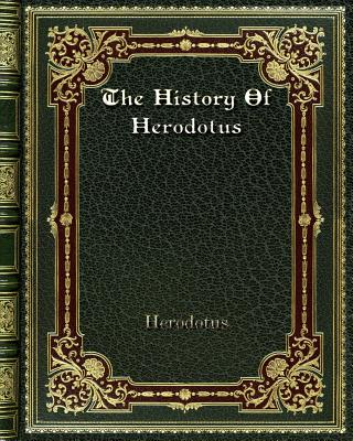 The History Of Herodotus - Herodotus