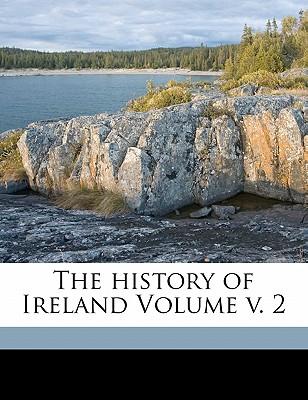 The History of Ireland Volume V. 2 - John, O'Driscol