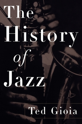 The History of Jazz - Gioia, Ted