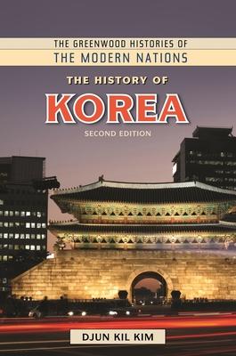 The History of Korea - Kim, Djun Kil