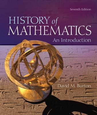 The History of Mathematics: An Introduction - Burton, David