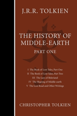 The History of Middle-Earth, Part One, 1 - Tolkien, Christopher, and Tolkien, J R R