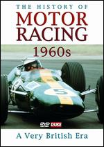 The History of Motor Racing: 1960's - A Very British Era - Neville Hay