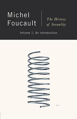 The History of Sexuality: An Introduction - Foucault, Michel