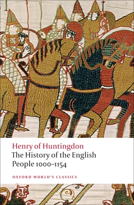 The History of the English People 1000-1154 - Henry of Huntingdon, and Greenway, Diana (Translated by)