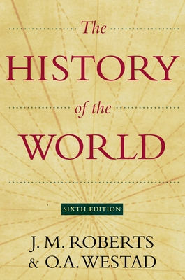 The History of the World - Roberts, J M