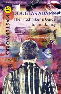 The Hitchhiker's Guide to the Galaxy - Adams, Douglas, and Marrs, Tim (Designer)