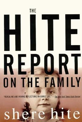 The Hite Report on the Family: Growing Up Under Patriarchy - Hite, Shere