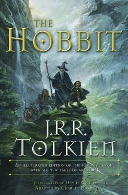The Hobbit (Graphic Novel): An Illustrated Edition of the Fantasy Classic - Tolkien, J R R, and Dixon, Chuck (Adapted by), and Deming, Sean (Adapted by)