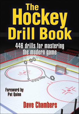 The Hockey Drill Book - Chambers, Dave, Ph.D.
