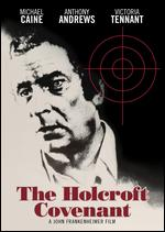 The Holcroft Covenant - John Frankenheimer