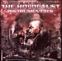 The Holocaust: Instrumentals - Blue Sky Black Death