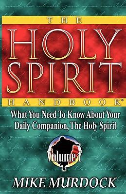 The Holy Spirit Handbook - Murdoch, Mike