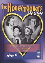 The Honeymooners: Lost Episodes, Vol. 16
