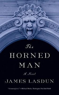 The Horned Man - Lasdun, James