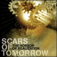 The Horror of Realization - Scars of Tomorrow