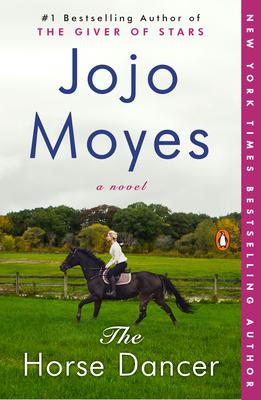 The Horse Dancer - Moyes, Jojo