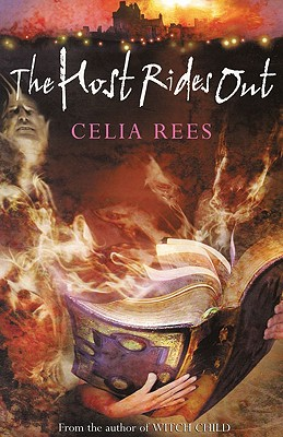 The Host Rides Out - Rees, Celia