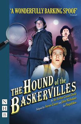 The Hound of the Baskervilles - Doyle, Arthur Conan, Sir, and Canny, Steven, and Nicholson, John