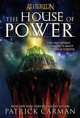 The House of Power - Carman, Patrick