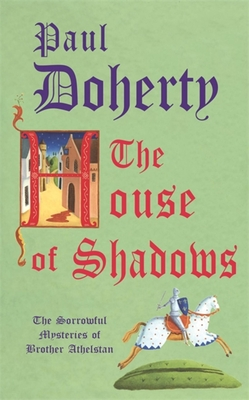The House of Shadows - Doherty, Paul