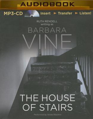 The House of Stairs - Vine, Barbara