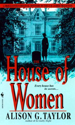 The House of Women - Taylor, Alison G