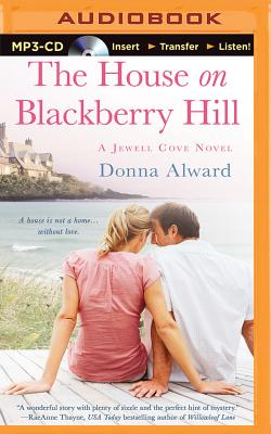 The House on Blackberry Hill - Alward, Donna, and Rodgers, Elisabeth (Read by)