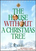 The House Without a Christmas Tree - Paul Bogart