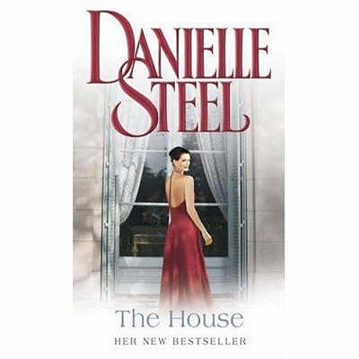 The House - Steel, Danielle