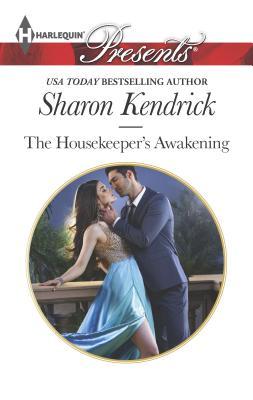 The Housekeeper's Awakening - Kendrick, Sharon