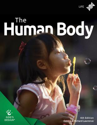 The Human Body - Lawrence, Debbie & Richard
