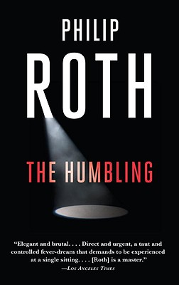The Humbling - Roth, Philip