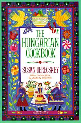 The Hungarian Cookbook - Derecskey, Susan, B.A