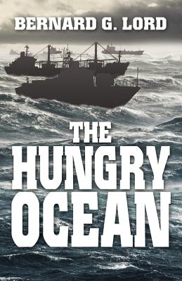 The Hungry Ocean - Lord, Bernard